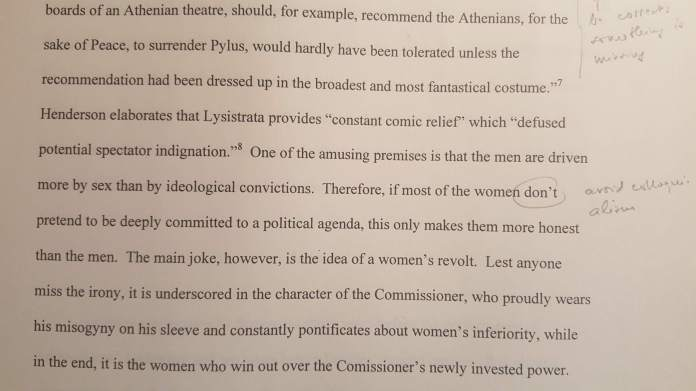 """Photograph of a college paper on the Lysistrata. Relevant sentence: """"Therefore, if most of the women don't pretend to be deeply committed to a political agenda, this only makes them more honest than the men."""""""